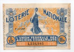 - BILLET DE LOTERIE NATIONALE 1938 - 15e TRANCHE - L'UNION FÉDÉRALE DES ANCIENS COMBATTANTS - - Loterijbiljetten