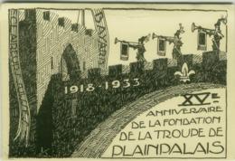SWITZERLAND - XV ANNIVERSAIRE DE LA FONDATION DE LA TROUPE DE PLAINPALAIS - 1918-1933 (BG5855) - GE Geneva