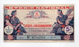 - BILLET DE LOTERIE NATIONALE 1939 - 5e TRANCHE - SOCIÉTÉ D'ENCOURAGEMENT - - Loterijbiljetten