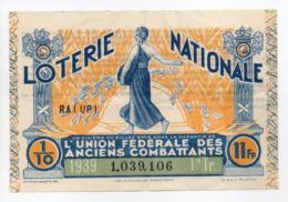 - BILLET DE LOTERIE NATIONALE 1939 - 1re TRANCHE - L'UNION FÉDÉRALE DES ANCIENS COMBATTANTS - - Loterijbiljetten