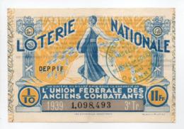 - BILLET DE LOTERIE NATIONALE 1939 - 3e TRANCHE - L'UNION FÉDÉRALE DES ANCIENS COMBATTANTS - - Loterijbiljetten