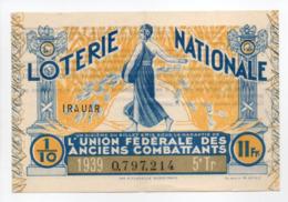 - BILLET DE LOTERIE NATIONALE 1939 - 5e TRANCHE - L'UNION FÉDÉRALE DES ANCIENS COMBATTANTS - - Loterijbiljetten