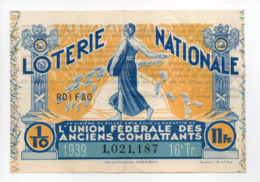 - BILLET DE LOTERIE NATIONALE 1939 - 16e TRANCHE - L'UNION FÉDÉRALE DES ANCIENS COMBATTANTS - - Loterijbiljetten