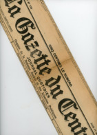 """""""LA GAZETTE DU CENTRE"""" JOURNAL QUOTIDIEN DU 17 AOUT 1911 N° 193 - Kranten"""