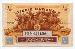 - BILLET DE LOTERIE NATIONALE 1940 - ANCIENS COMBATTANTS COLONIAUX - - Loterijbiljetten