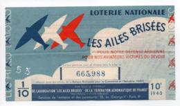 - BILLET DE LOTERIE NATIONALE 1940 - 10e TRANCHE - LES AILES BRISÉES - - Loterijbiljetten