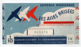 - BILLET DE LOTERIE NATIONALE 1940 - 14e TRANCHE - LES AILES BRISÉES - - Loterijbiljetten