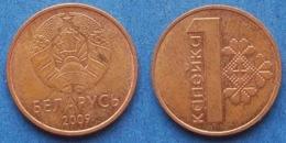 BELARUS - 1 Kopek 2009 KM# 561 Independent Republic Since 1991 - Edelweiss Coins - Belarus
