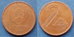 BELARUS - 2 Kopeks 2009 KM#562 Independent Republic Since 1991 - Edelweiss Coins - Belarus