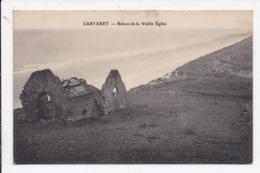 CP 50 CARTERET Ruines De La Vieille église - Carteret