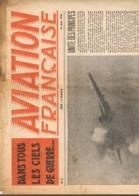7 MAGAZINES. AVIATION  FRANCAISES. DANS TOUS LES CIELS DU MONDE.  1945. AVION. - Avion
