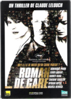 DVD Claude LELOUCH :  ROMAN DE GARE - Avec Dominique Pinon Et Fanny Ardant - Comedy