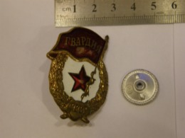 USSR SOVIET ARMY MILITARY GUARDIA SIGN ENAMEL BADGE 218 - Militaria