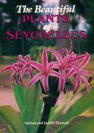 The Beautiful Plants Of Seychelles De Adrian Skerrett (1991) - Bücher, Zeitschriften, Comics