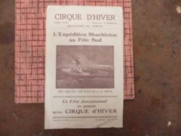 CIRQUE D HIVER Cinéma Pathé Film  Expédition SHACKLETON AU POL SUD ( 1914 1917 ) - Werbetrailer