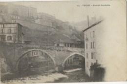 63 - THIERS - Pont De Seychalles - Thiers