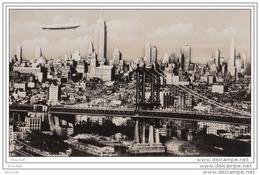 New York - Manhattan Bridge  East River  Mid - N. Y. Skyline - (Zeppelin - Ballon Dirigeable) - Manhattan