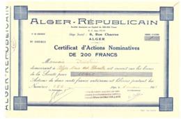 ALGER-REPUBLICAIN  ALGER  CERTIFICAT D'ACTINS NOMINATIVES DE 200FRANCS - MARS 1938 N°000463 - Andere