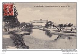 31) TOULOUSE - La Passerelle Nègreneys Sur Le Canal Du Midi - Toulouse