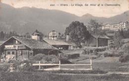 VILLARS - LE VILLAGE, GD. HOTEL ET LE CHAMOSSAIRE ~ AN OLD POSTCARD #99827 - VD Vaud