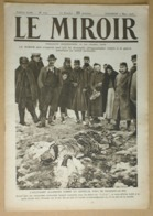 """Le Miroir Du 5/03/1916 Zeppelin (Brabant-le-Roi Et Revigny """"L-Z-77"""") - Capture Du Paquebot """"Appam"""" - Poincaré En Woëvre - Kranten"""