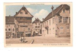 CPA 90 DELLE Frontière Franco Suisse  Place De La République Et Hôtel De Ville - Delle