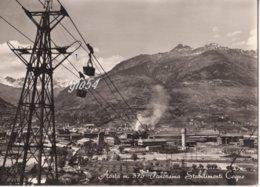 Aosta Panorama Stabilimenti Cogne Teleferica Miniera Fg - Non Classificati