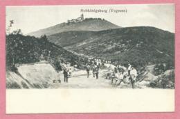 67 - HOHKÖNIGSBURG - HAUT KOENIGSBOURG - Construction De La Route Vers Le Chateau - Francia