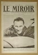 Le Miroir Du 19/03/1916 L'adjudant Navarre (aviateur) - Annunzio (poète) - Les Réfugiés De Verdun -Ferdinand De Bulgarie - Kranten