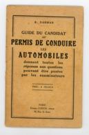 """""""GUIDE DU CANDIDAT AU PERMIS DE CONDUIRE LES AUTOMOBILES"""" DE R. DARMAN 1928 EDIT. CHIRON À PARIS - Auto"""