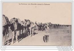 La Caravane Vers Soueida Suivant La Colonne - ( éditeur L. Férid , Librairie Stamboul à Beyrouth - Liban) - Libanon