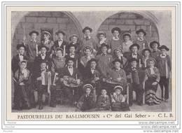 """19) Brive La Gaillarde.- Pastourelles Du Bas - Limousin """"""""""""""""""""""""""""""""Cie Del Gai Seber """""""""""""""""""""""""""""""" C.L.B. : Groupe Folklorique - Brive La Gaillarde"""