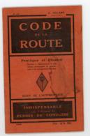 """""""CODE DE LA ROUTE"""" 1929 DE J. ALLARY EDIT. CAMILLI ET FOURNIÉ À TOULOUSE - Auto"""