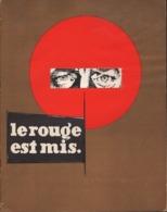 PRESS-BOOK DU FILM LE ROUGE EST MIS. JEAN GABIN-PAUL FRANKEUR-LINO VENTURA-ANNIE GIRARDOT-MARCEL BOZZUFI - Publicité Cinématographique