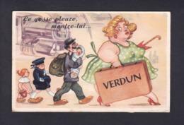 Verdun Meuse Carte Systeme Le Gosse Pleure Montre Lui .... Famille Bebe Train Gare Depliant 10 Vues C.A.P. - Verdun