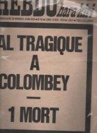 L''HEBDO HARA-KIRI N°94-1970-BAL TRAGIQUE A COLOMBEY-1 MORT - Kranten