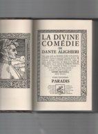 LIVRE DANTE Alighieri LA DIVINE COMEDIE-traduction PERATE- DESSINS SANDRO BOTTICELLI - Livres, BD, Revues