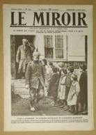 Le Miroir Du 2/04/1916 Manifestation De L'Entente Les Délégués Des Alliés à La Conférence De Paris - Alexandre De Serbie - Kranten