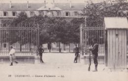 CHAUMONT - Caserne D'Infanterie - Chaumont