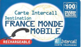 CARTE-PREPAYEE-1999-INTERCALL-100F-Rechargeable-INTCL PU65-FRANCE/MONDE/MOBILE-6500Ex-Ex31/12/2001-Gratté-TBE-RARE - France