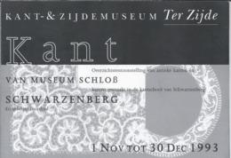 NL.- KANT & ZIJDEMUSEUM TER ZIJDE. Schoolstraat 3 In WOUW. Van Museum SCHLOSS IN SCHWARZENBERG. - Mededelingen