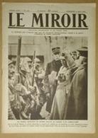 Le Miroir Du 9/04/1916 Dernière Photo Du Lieutenant-colonel Driant - Conférence De Paris - Alexandre De Serbie -Guynemer - Kranten