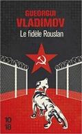 Gueorgui Vladimov : Le Fidèle Rouslan (10/18 - 2015) - Boeken, Tijdschriften, Stripverhalen