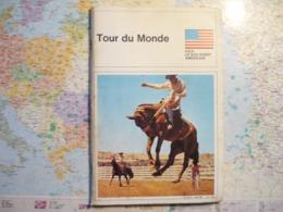 Tour Du Monde Association Française De Géographie U.S.A. Le Sud-Ouest Américain N°163 14 Mai 1973 - Geografia