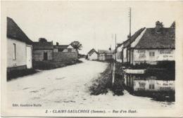 80 - CLAIRY-SAULCHOIX (Somme) - Rue D'en Haut. CPA Ayant Circulé En 1939. BE. - Francia