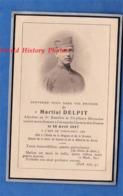 Faire-Part De Décés - Poilu Martial DELPIT , 6e Tirailleurs Marocains , Porté Disparu à BEAULNE Aisne / Chemin Des Dames - 1914-18
