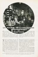 La Manie La Collection Delassemnt Du Pouvoir /  Article,  Pris D`un Magazine / 1910/1911 - Ohne Zuordnung
