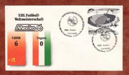 Beleg, Fussball-Weltmeisterschaft Mexico, SoSt Sowjetunion-Ungarn, 1986 (82165) - Mexiko