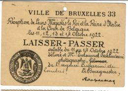 Ville De Bruxelles - Laisser-Passer - 1922 Réception Roi & Reine D'Italie à La Cour De Belgique - Photographe Pahlavouni - Documents Historiques
