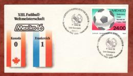 Beleg, Fussball-Weltmeisterschaft Mexico, SoSt Kanada-Frankreich, 1986 (82168) - Mexiko